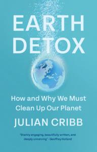 Earth Detox by Julian Cribb